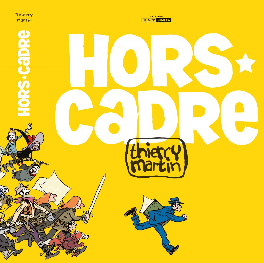 HORS CADRE Thierry Martin